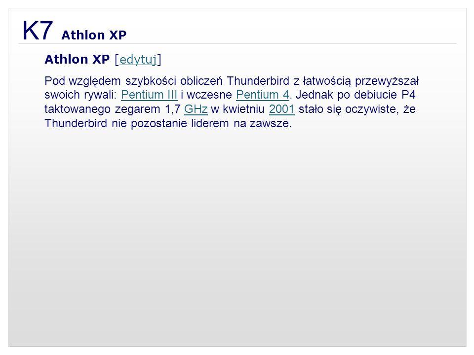 K7 Athlon XP Athlon XP [edytuj]